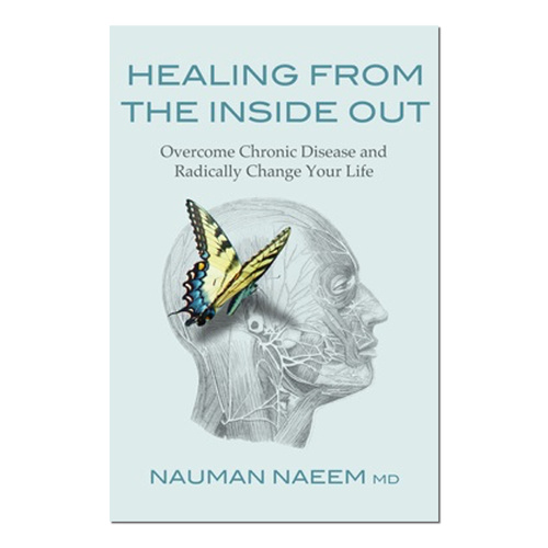 Healing from the Inside Out - Overcome Chronic Disease
